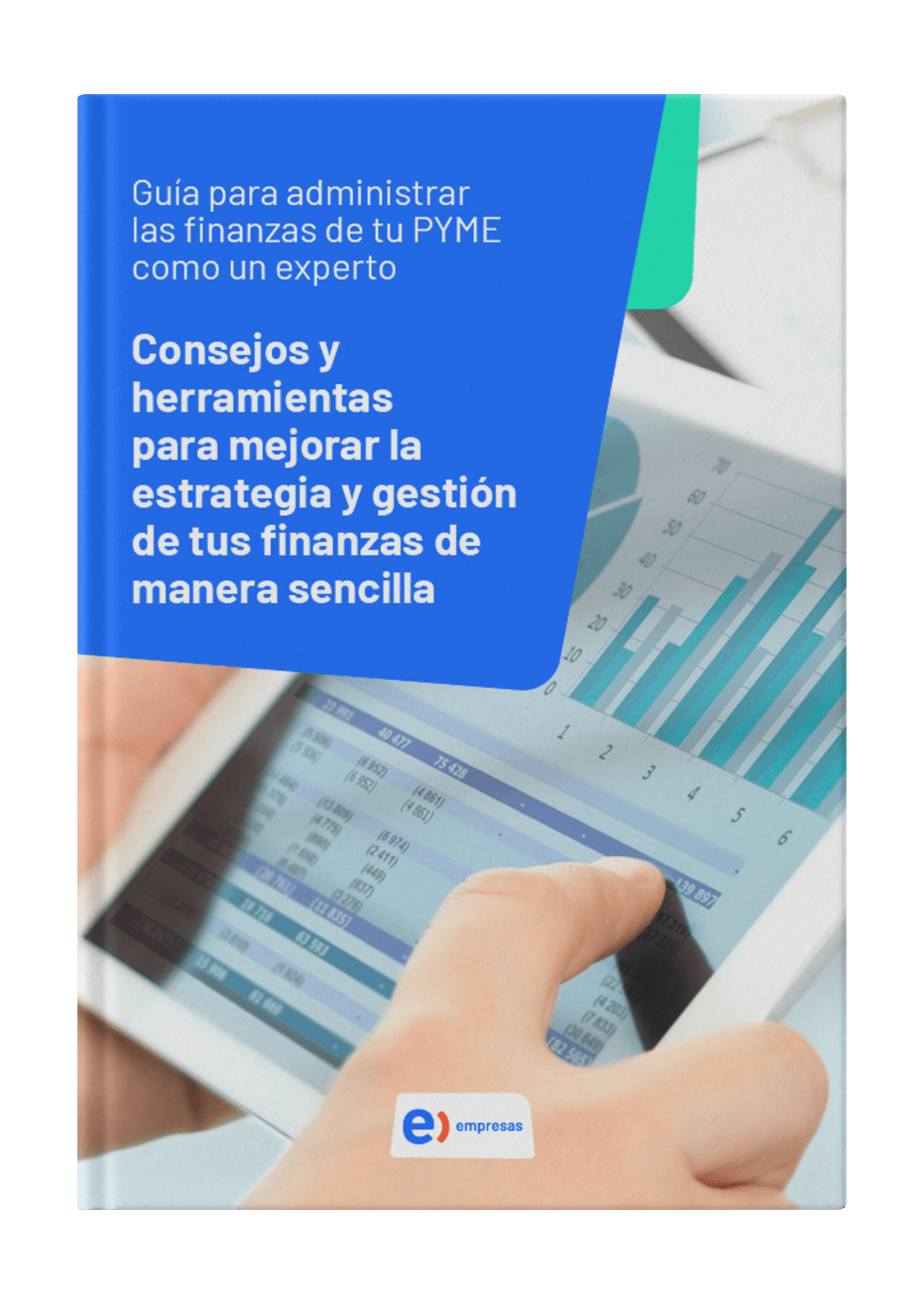 ENT - Guía para administrar las finanzas de tu PYME como un experto - Portada (1)