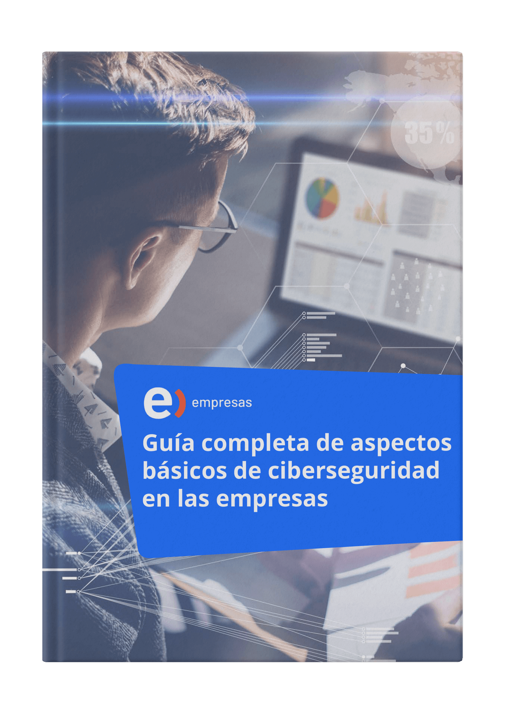 Guía completa de aspectos de ciberseguridad para empresas - Portada 3D